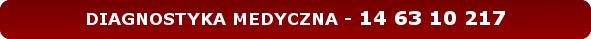 USŁUGI PRYWATNE - DIAGNOSTYKA MEDYCZNA - 14 63 10 217